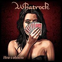 Whatrock – Hra s ohněm