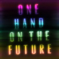 Zak Abel – One Hand On The Future