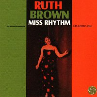 Ruth Brown – Miss Rhythm