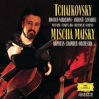 """Mischa Maisky, Orpheus Chamber Orchestra – Tchaikovsky: Rococo Variations; Souvenir de Florence; Lensky's Aria From """"Eugen Onegin""""; Nocturne In D Minor (From Op. 19, No. 4); Andante Cantabile, Op. 11"""