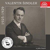 Valentin Šindler – Historie psaná šelakem - Valentin Šindler a jeho bratři