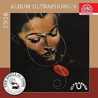 Různí interpreti – Historie psaná šelakem - Album Ultraphonu 9 - 1938