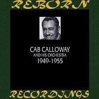 Cab Calloway – 1949-1955 (HD Remastered)