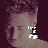 Jacky Cheung – Life Is Like A Dream