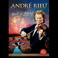 André Rieu – Shall We Dance? Live in Maastricht