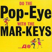 The Mar-Keys – Do The Pop-Eye