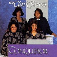 The Clark Sisters – Conqueror