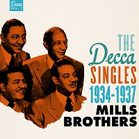 The Mills Brothers – The Decca Singles, Vol. 1: 1934-1937