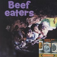Beefeaters / Meet You There