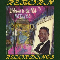 Nat King Cole – Welcome To The Club (HD Remastered)