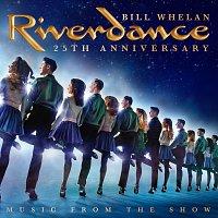 Bill Whelan – Riverdance 25th Anniversary: Music From The Show