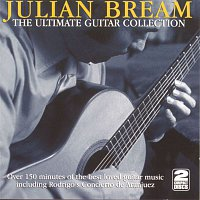 Julian Bream – The Ultimate Guitar Collection