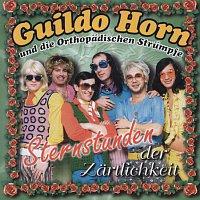 Guildo Horn & Die Orthopadischen Strumpfe – Sternstunden Der Zartlichkeit