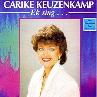 Carike Keuzenkamp – Ek Sing