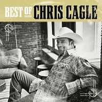 Chris Cagle – The Best Of Chris Cagle