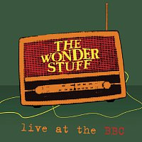 The Wonder Stuff – Live At The BBC [BBC Version]