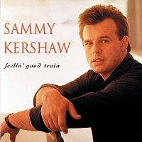 Sammy Kershaw – Feelin' Good Train