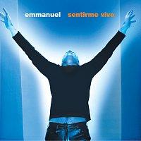Emmanuel – Sentirme Vivo