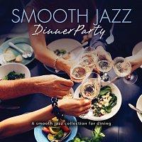 Různí interpreti – Smooth Jazz Dinner Party