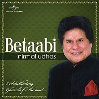 Nirmal Udhas – Betaabi [Album Version]