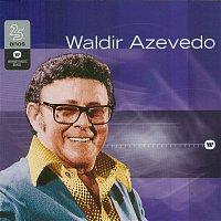 Waldir Azevedo – Warner 25 Anos