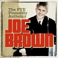 Joe Brown – The Pye/Piccadilly Anthology