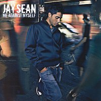 Jay Sean – Me Against Myself