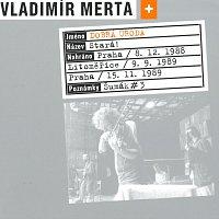 Vladimír Merta – Stará!
