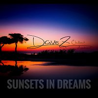 DaveZ – Sunsets In Dreams