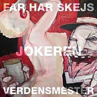 Jokeren, Kasper Spez – Far Har Skejs / Verdensmester