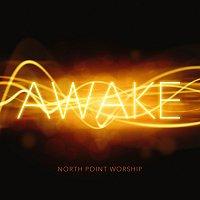 North Point Worship – Awake [Live]