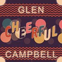 Glen Campbell – Cheerful