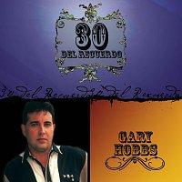 Gary Hobbs – 30 Del Recuerdo