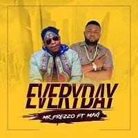 Mr. Frezzo, Maxi – Everyday (feat. Maxi)