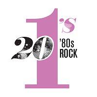 Různí interpreti – 20 #1's: 80's Rock