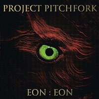 Project Pitchfork – Eon:Eon