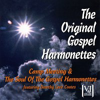 The Original Gospel Harmonettes, Dorothy Love Coates – Camp Meeting / The Soul Of The Gospel Harmonettes