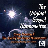 The Original Gospel Harmonettes, Dorothy Love Coates – Camp Meeting / The Soul Of The Gospel Harmonettes