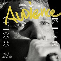 Cold War Kids – Audience [Live]