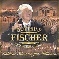 Gotthilf Fischer und seine Chore – Goldene Stimmen fur Millionen