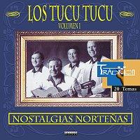 Los Tucu Tucu – Nostalgias Nortenas Vol. 1