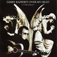 Gerry Rafferty – Over My Head