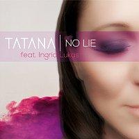 Tatana – No Lie