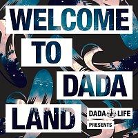 Různí interpreti – Dada Life Presents - Welcome To Dada Land