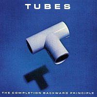 The Tubes – The Completion Backward Principle