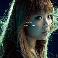 Ayaka – CLAP&LOVE / Why