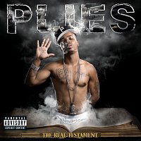 Plies – The Real Testament