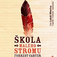 Lukáš Hlavica – Škola Malého stromu (MP3-CD)