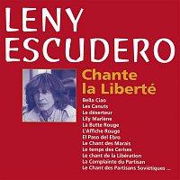 Leny Escudero – Chante La Liberté