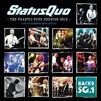 Status Quo – The Frantic Four Reunion 2013 [Live At Hammersmith Apollo / 2014]